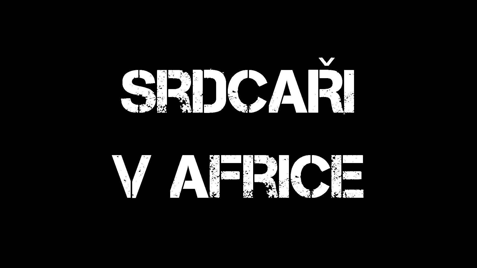 Srdcaři - Sdrdcaři v Africe nadpis